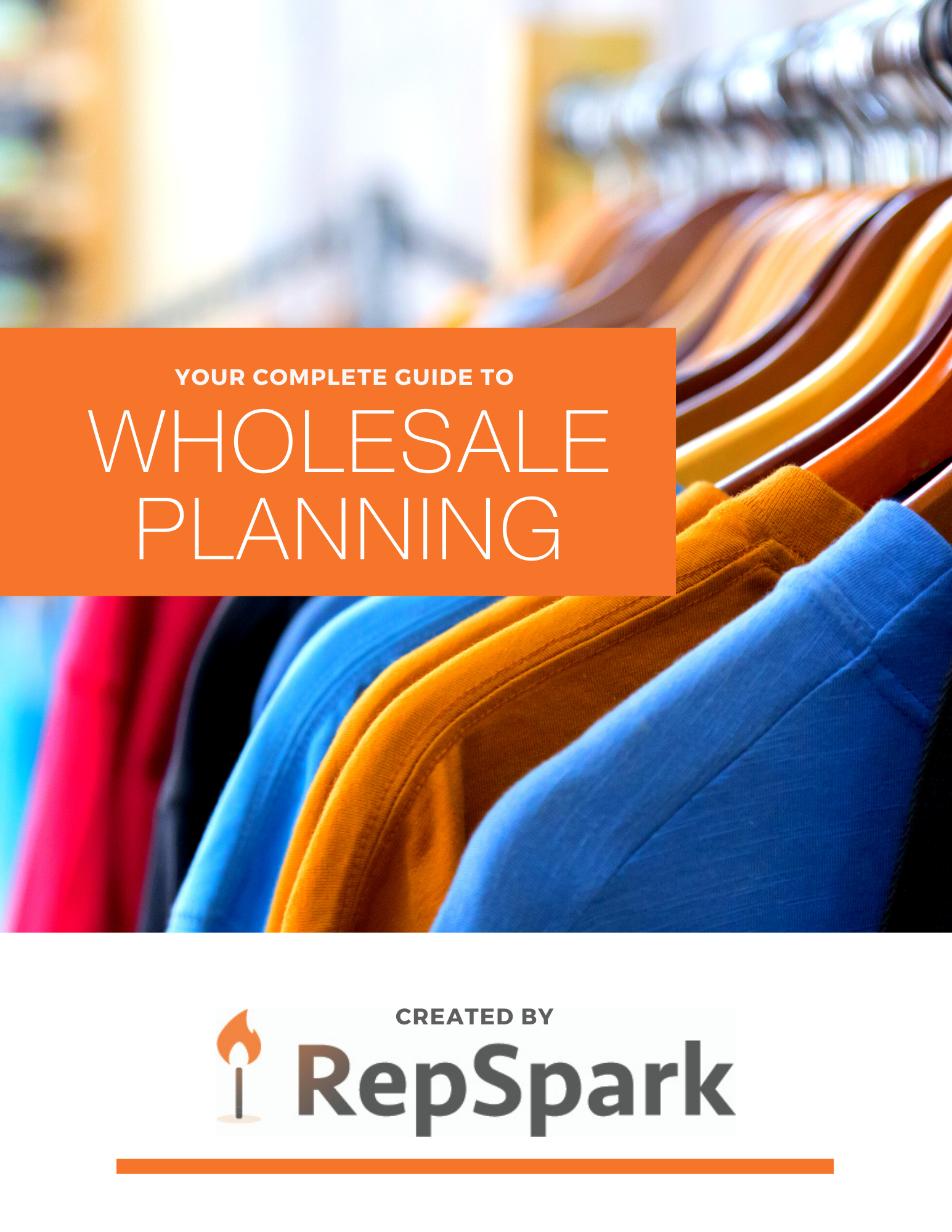 _RepSpark's Complete Guide to Wholesale Planning